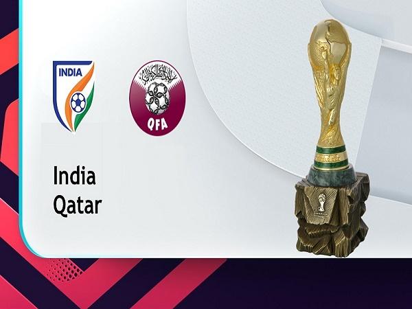 Soi kèo Ấn Độ vs Qatar – 00h00 04/06, VLWC KV Châu Á